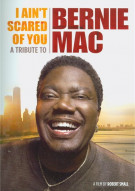I Aint Scared Of You: A Tribute To Bernie Mac  Movie