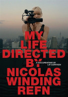 My Life Directed By Nicolas Winding Refn Movie