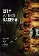 City Without Baseball Movie