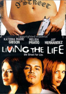Living The Life Movie