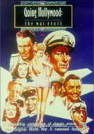 Going Hollywood: The War Years Movie