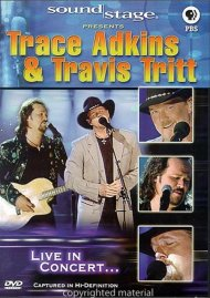 Soundstage: Trace Adkins & Travis Tritt - Live In Concert... Movie