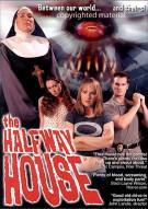 Halfway House, The Movie