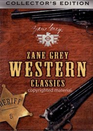Zane Grey Western Classics: Collectors Edition 1 Movie
