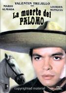 La Muerte Del Palomo Movie