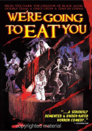Were Going To Eat You Movie
