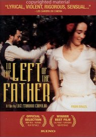 To The Left Of The Father Movie
