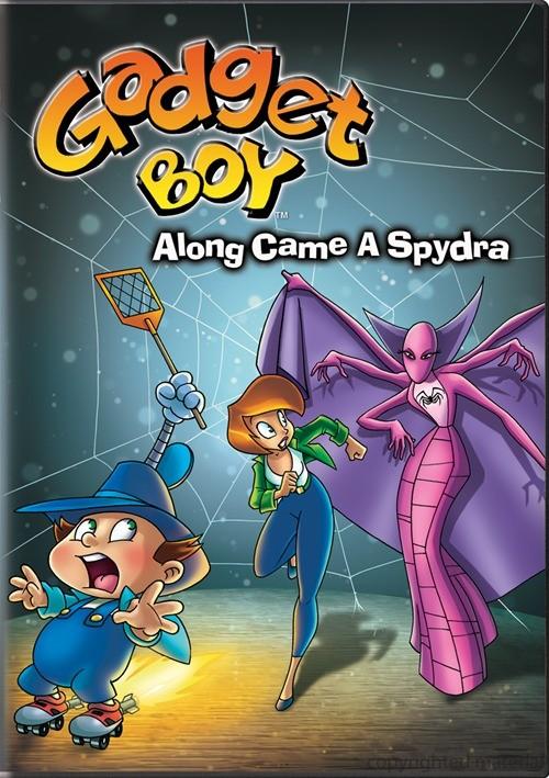 Gadget Boy: Along Came A Spydra Movie