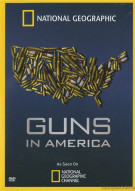 National Geographic: Guns In America Movie