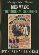 Three Musketeers, The: John Wayne Serial Movie