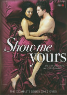 Show Me Yours: The Complete Series Movie
