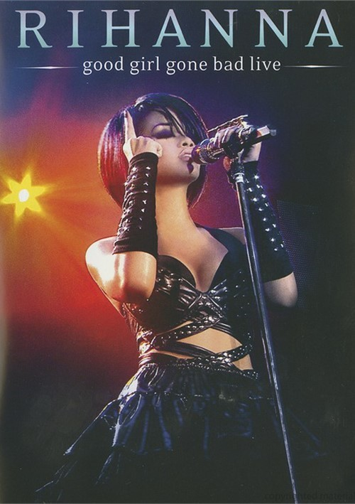 Rihanna: Good Girl Gone Bad Live Movie