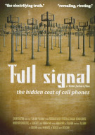 Full Signal: The Hidden Cost Of Cell Phones Movie