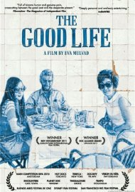 Good Life, The Movie