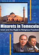 Minarets In Temecula: Islam And The Right To Religious Freedom Movie