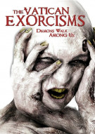 Vatican Exorcisms, The Movie