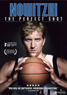 Nowitzki: The Perfect Shot Movie