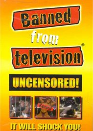 Banned From Television Movie