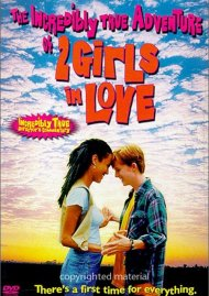 Incredibly True Adventure Of 2 Girls In Love, The Movie