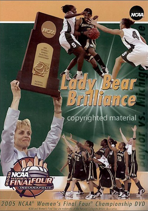 2005 NCAA Womens Final Four: Lady Bear Brilliance Movie