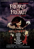 Live Freaky! Die Freaky! Movie