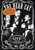 Head Cat, The: Rockin The Cat Club Movie