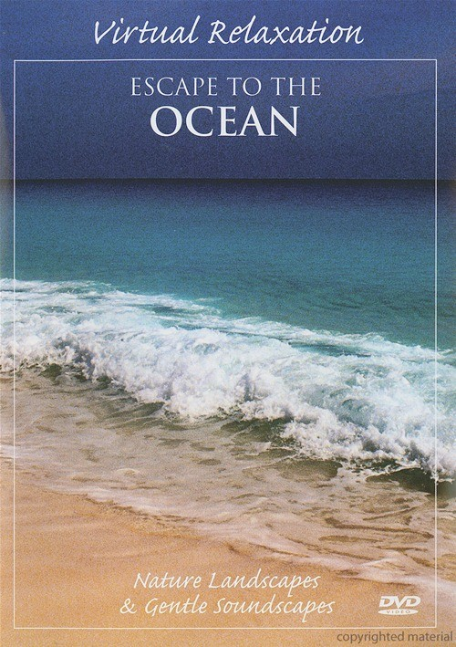Virtual Relaxation: Escape To The Ocean Movie