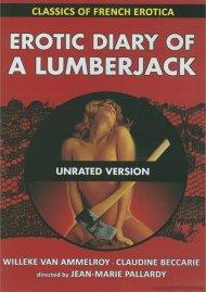 Classics Of French Erotica: Erotic Diary Of A Lumberjack Movie