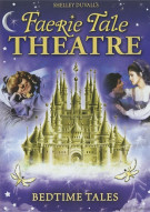 Shelley Duvalls Faerie Tale Theatre: Bedtime Tales Movie