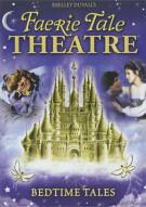 Shelley Duvalls Faerie Tale Theatre: Bedtime Tales Movie