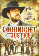 Goodnight For Justice Movie
