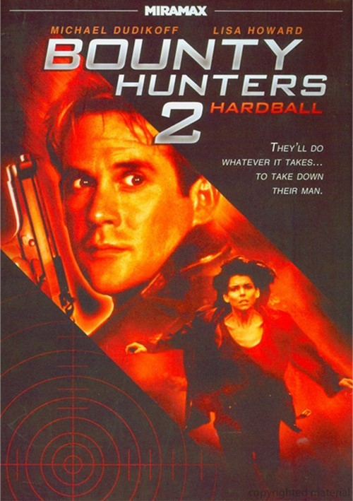 Bounty Hunters 2: Hardball Movie