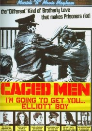 Marias B-Movie Mayhem: Caged Men - Im Going To Get You, Elliot Boy Movie
