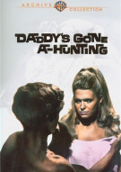 Daddys Gone A-Hunting Movie