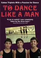 To Dance Like A Man Movie