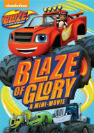Blaze And The Monster Machines: Blaze Of Glory Movie