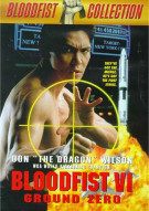 Bloodfist VI: Ground Zero Movie