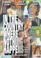 In The Country Where Nothing Happens Movie