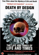 Death By Design / The Life And Times Of Life And Times Movie