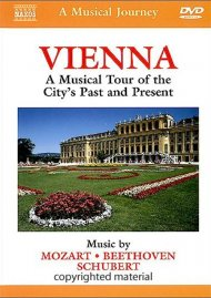 Musical Journey, A: Vienna - A Musical Tour Of The Citys Past & Present Movie