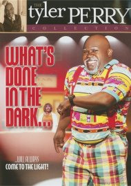 Tyler Perry Collection: Whats Done In The Dark Movie