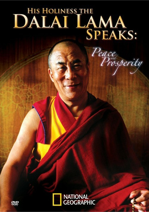 National Geographic: His Holiness The Dalai Lama Speaks - Peace And Prosperity Movie