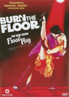 "Burn The Floor: The New Show ""Floor Play"" Movie"