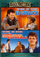 El Ganador / Habia Una Vez Una Estrella (Double Feature) Movie