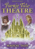 Shelley Duvalls Faerie Tale Theatre: Magical Tales Movie