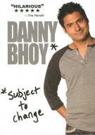 Danny Bhoy: Subject To Change Movie