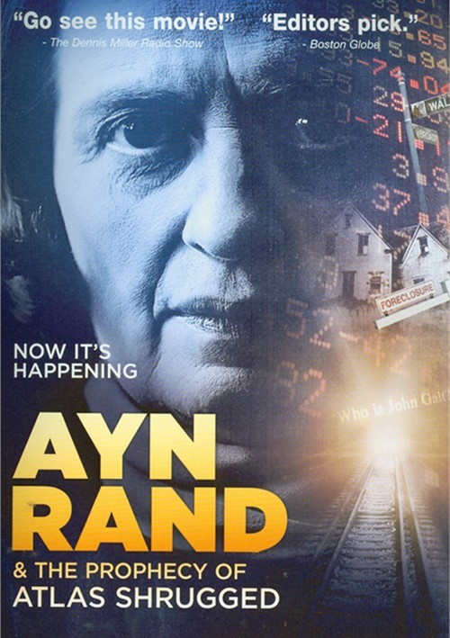 Ayn Rand & The Prophecy Of Atlas Shrugged Movie
