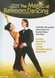 Magic Of Ballroom Dancing With Teresa Mason, The Movie