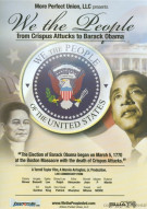 We The People: From Crispus Attucks To Barack Obama Movie
