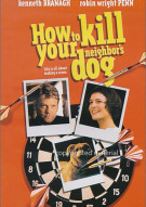 How To Kill Your Neighbors Dog Movie